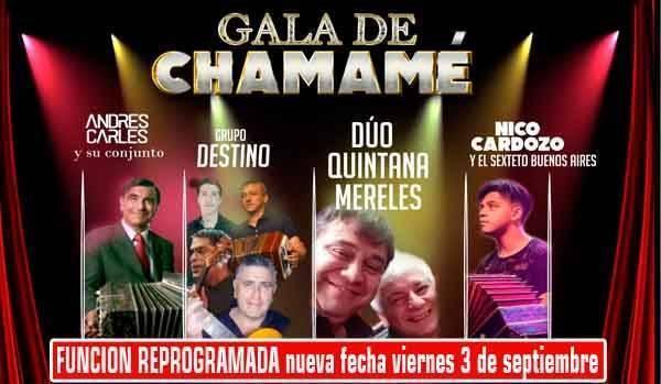 .......GALA DE CHAMAME