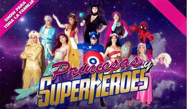 PRINCESAS Y SUPER HEROES